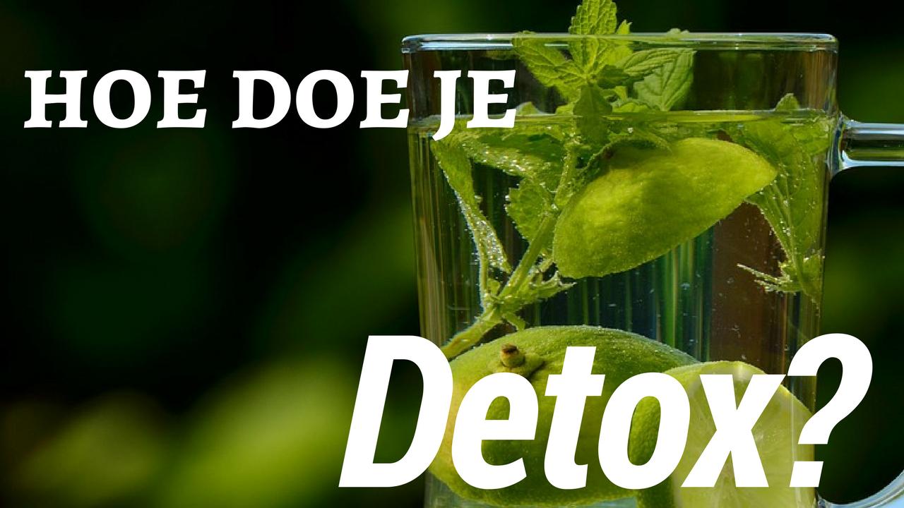 lichaam detoxen