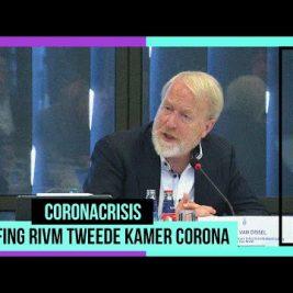 BRIEFING VAN DISSEL RIVM KAMER CORONA – KWATSERD